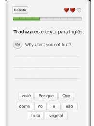 Duolingo tem exercícios de tradução. Dificuldade vai aumentando na medida em que usuário sobe de nível Foto: Reprodução