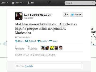 """""""Malditos macacos brasileiros, vaiam a Espanha porque estão aterrorizados"""", escreveu uma torcedora espanhola Foto: Twitter / Reprodução"""