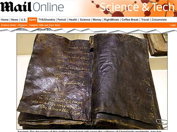 Autoridades turcas acreditam que essa possa ser uma versão autêntica do evangelho escrito pelo discípulo Barnabé Foto: Daily Mail / Reprodução