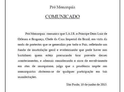 Casa Imperial do Brasil divulgou comunicado pregando afastamento de protestos Foto: Reprodução